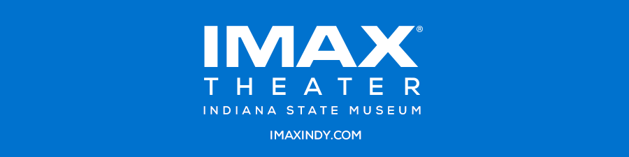 IMAX Theater - Indiana State Museum